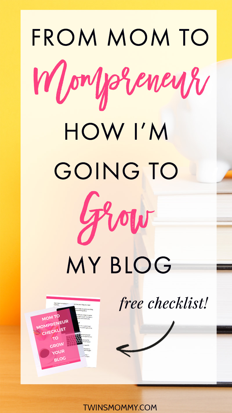 How I'm Going to Grow TwinsMommy + Free Checklist