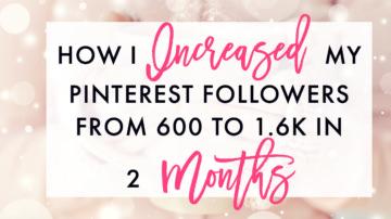 Month 2 Blog Growth Update: 1.6k Pinterest Followers Later