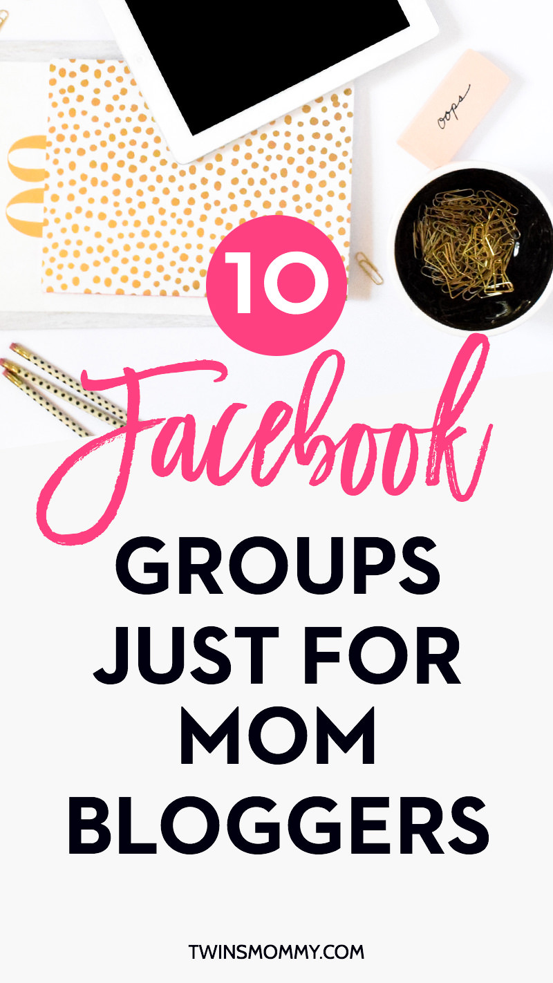 10 Useful Facebook Groups Just For Mom Bloggers