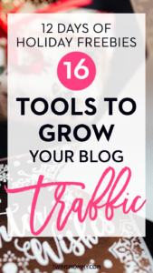 16 Tools to Grow Your Blog Traffic