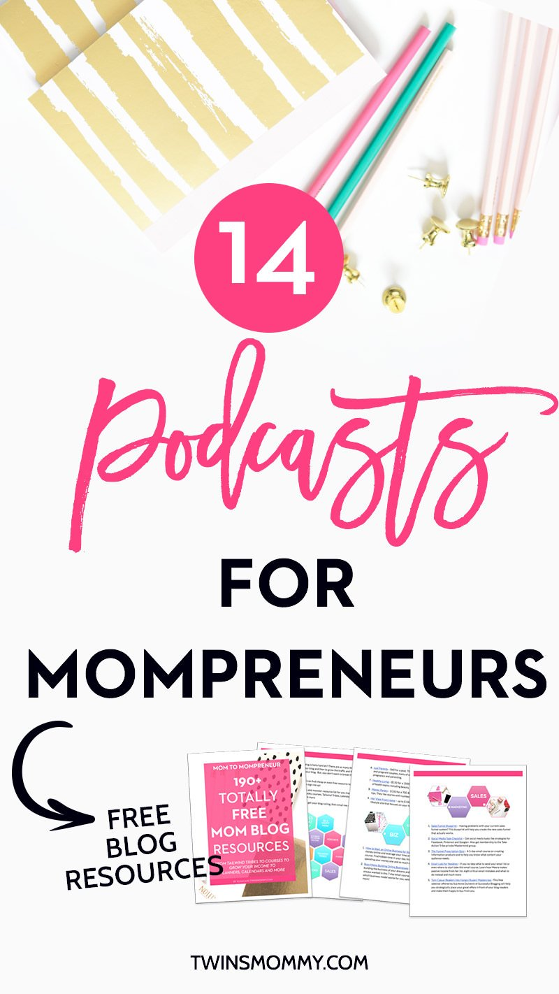 14 Podcasts Mompreneurs Must Hear Right Now