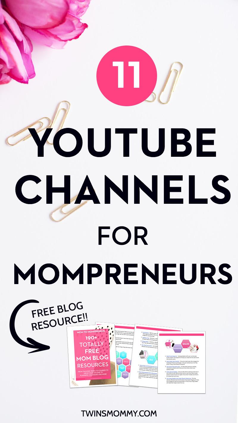 11 Youtube Channels for Mompreneurs