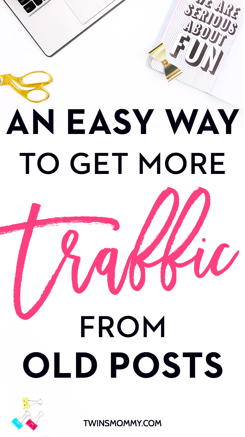 An Easy Way to get More Traffic From Old Posts