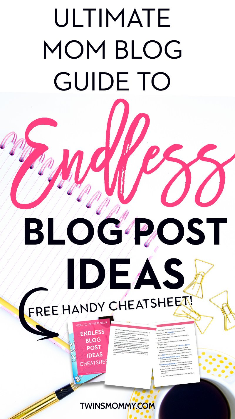 Ultimate Mom Blog Guide to Finding Endless Blog Post Topics - Twins ...