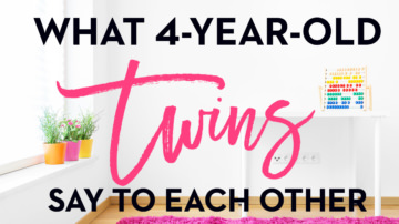 What 4-Year-Old Twins Say to Each Other