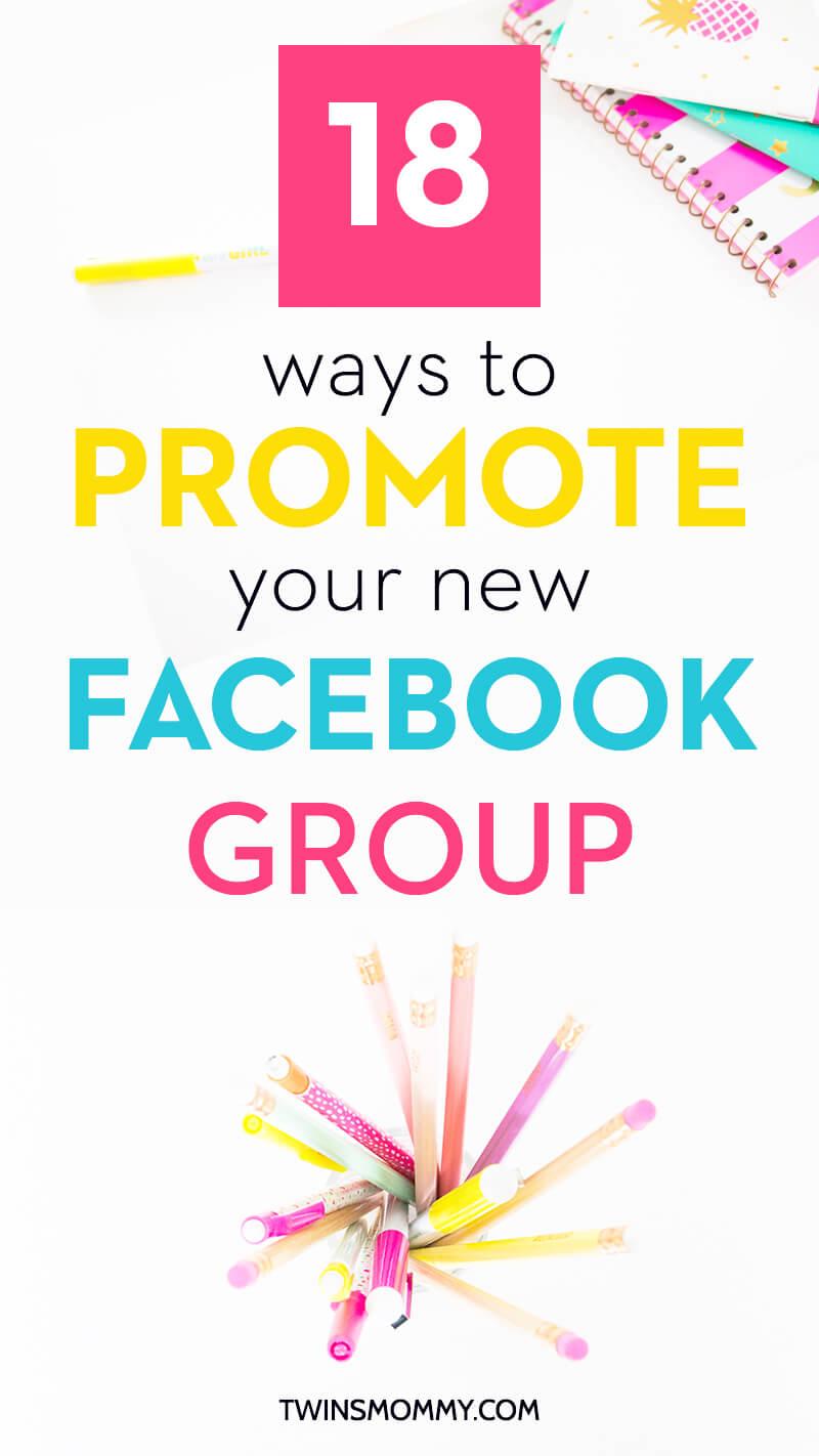 Yeni Facebook grubunuzu tanıtmanın 18 yolu