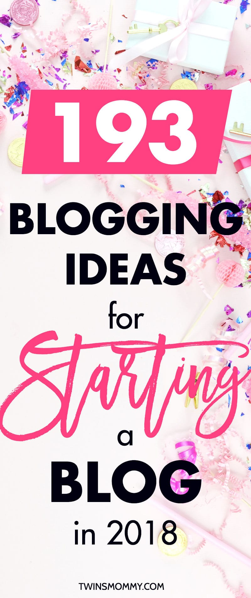 193 Blogging Ideas For Starting a Blog - Twins Mommy