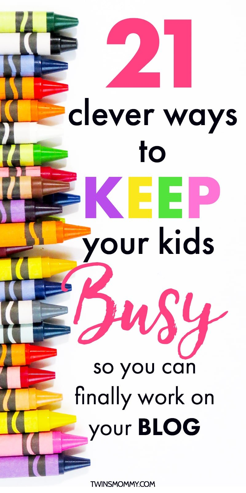 24bee05df 21 Clever Ways to Keep Kids Busy (So Mom Can Blog!) - Twins Mommy