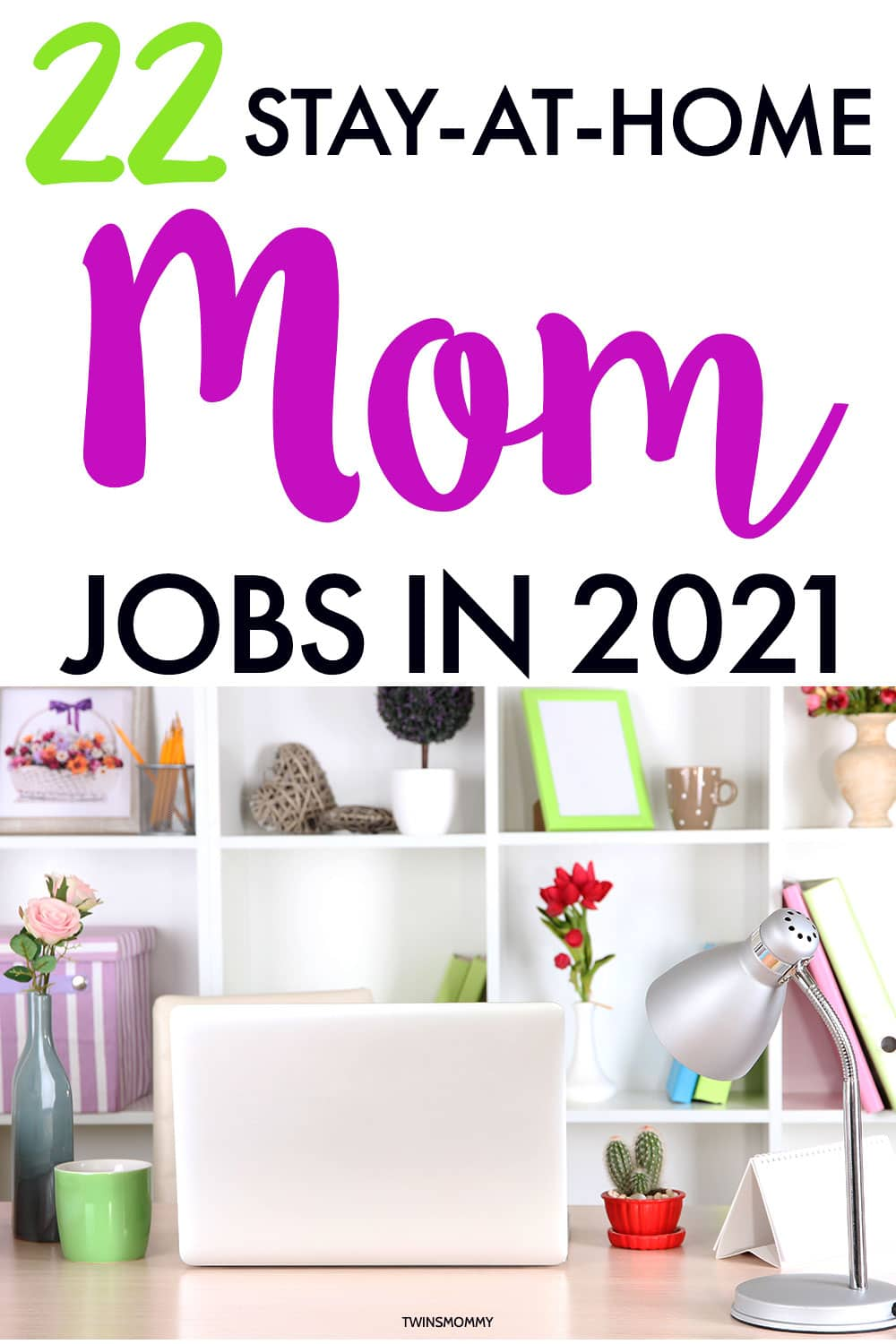 Free moms pics 32 Legit Stay At Home Mom Jobs For 2021 Scam Free Twins Mommy