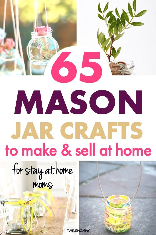 65 Mason Jar Crafts To Sell At Home Twins Mommy